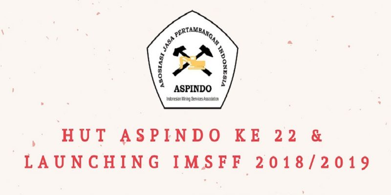 HUT ASPINDO KE-22 & LAUNCHING IMSFF 2018/2019