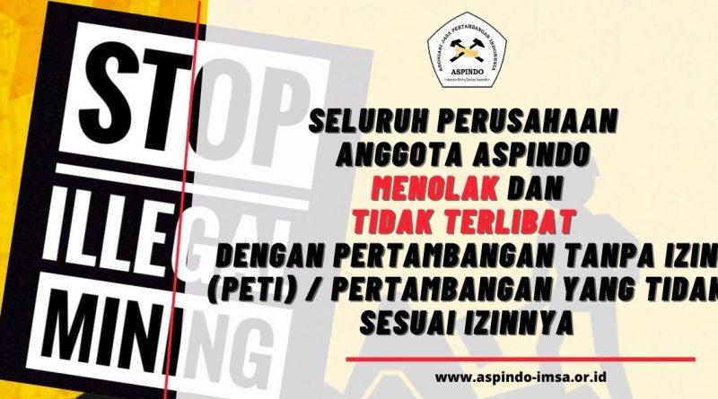 ASPINDO tidak terlibat dengan Pertambangan Tanpa Izin (PETI)