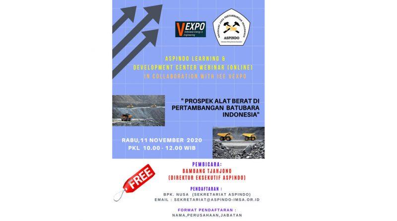 "WEBINAR ALDC "" Prospek alat berat di pertambangan batubara Indonesia"" 11 november 2020"
