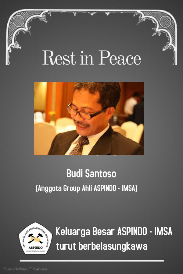 Ucapan Belasungkawa atas meninggalnya Budi Santoso (Anggota Grup Ahli ASPINDO)